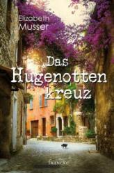 Two Crosses-2nd edition-German-Das-Hugenottenkreuz